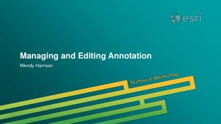 Managing and Editing Annotation