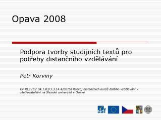 Opava 2008