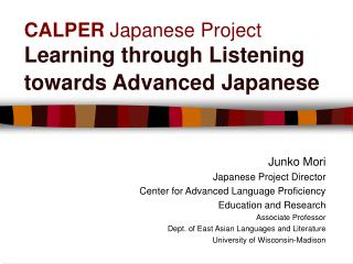 CALPER  Japanese Project Learning through Listening towards Advanced Japanese