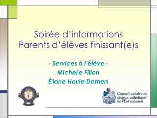 Soir�e d�informations Parents d��l�ves finissant(e)s
