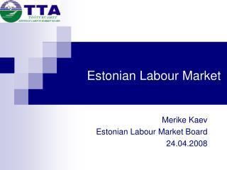 Estonian Labour Market