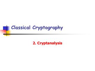 Classical Cryptography