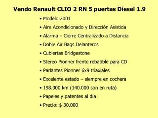 Vendo Renault CLIO 2 RN 5 puertas Diesel 1.9