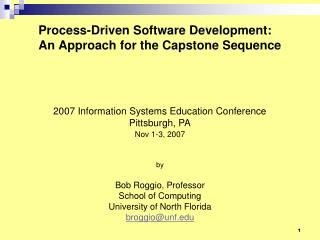 Process-Driven Software Development: An Approach for the Capstone Sequence