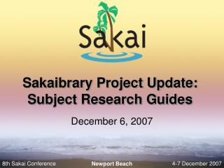Sakaibrary Project Update: Subject Research Guides