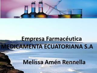 Empresa Farmacéutica MEDICAMENTA ECUATORIANA S.A
