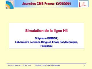 Journées CMS France 13/05/2004