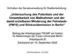 Beitrag der Arbeitsgruppe TRUMF am Institut f�r Meteorologie der Freien Universit�t Berlin