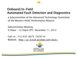 Onboard/In-Field  Automated Fault Detection and Diagnostics