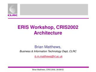 ERIS Workshop, CRIS2002 Architecture