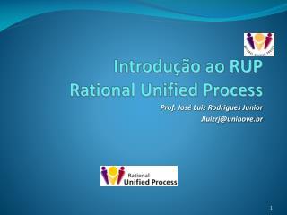 Introdução ao RUP Rational Unified Process
