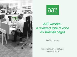 AAT website - a review of tone of voice  on selected pages by Waxmans