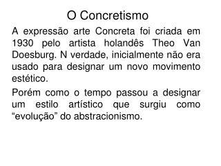 O Concretismo