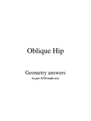 Oblique Hip