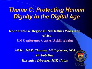 Theme C: Protecting Human Dignity in the Digital Age