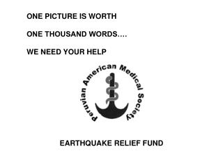 ONE PICTURE IS WORTH ONE THOUSAND WORDS�. WE NEED YOUR HELP
