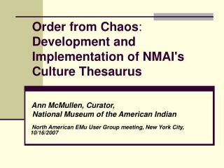 Order from Chaos :  Development and Implementation of NMAI's Culture Thesaurus