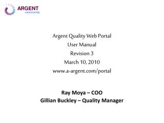 Argent Quality Web Portal User Manual Revision 3 March 10, 2010 a-argent/portal