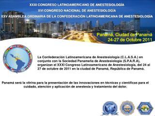 XXXI CONGRESO LATINOAMERICANO DE ANESTESIOLOGÍA XVI CONGRESO NACIONAL DE ANESTESIOLOGÍA