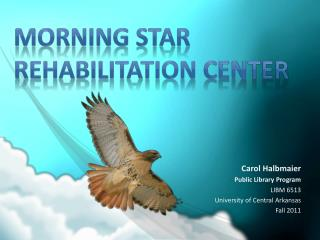 Morning Star Rehabilitation Center