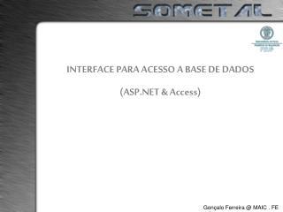 INTERFACE PARA ACESSO A BASE DE DADOS (ASP.NET & Access)