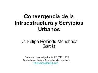 Convergencia de la Infraestructura y Servicios Urbanos