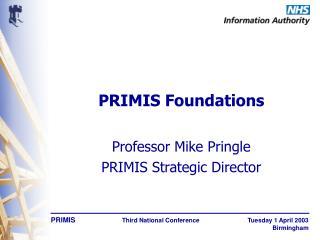 PRIMIS Foundations