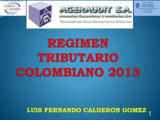 REGIMEN TRIBUTARIO COLOMBIANO 2013