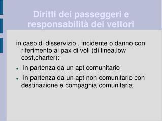 Diritti dei passeggeri e responsabilità dei vettori