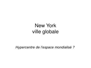 New York ville globale