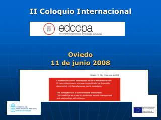 II Coloquio Internacional Oviedo 11  de junio 2008 Conferencia Inaugural