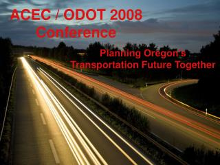 ACEC / ODOT 2008 Conference