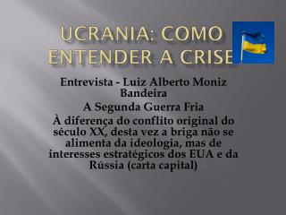 Ucrania : como entender a crise