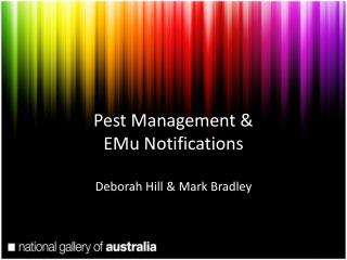 Pest Management & EMu Notifications