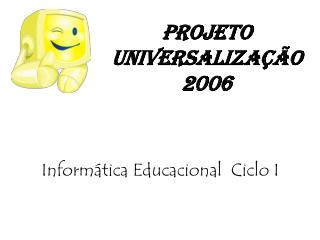 Projeto Universalização   2006