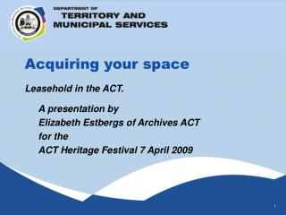Acquiring your space