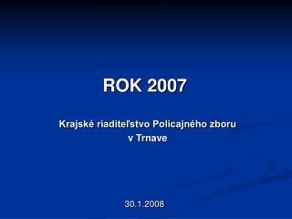 ROK 2007