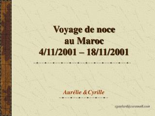 Voyage de noce  au Maroc 4/11/2001 – 18/11/2001