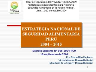 ESTRATEGIA NACIONAL DE SEGURIDAD ALIMENTARIA PER� 2004 � 2015