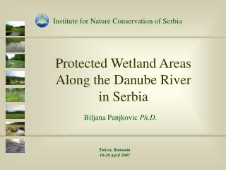 Protected Wetland Areas  Along the Danube River  in Serbia