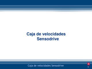 Caja de velocidades Sensodrive