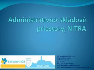Administratívno-skladové priestory, NITRA