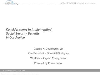 Considerations in Implementing Social Security Benefits  in Our Advice