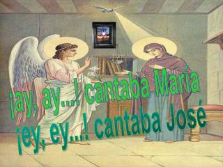 ¡ay, ay...! cantaba María