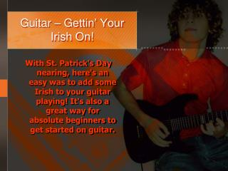 Guitar –  Gettin ' Your Irish On!