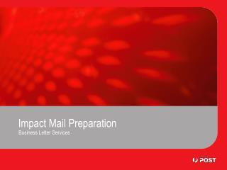 Impact Mail Preparation