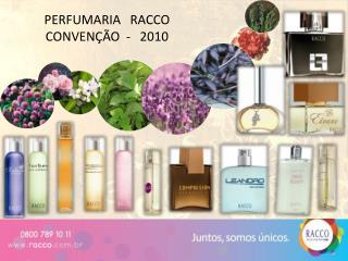 PERFUMARIA   RACCO  CONVENÇÃO  -   2010