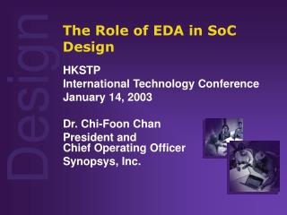The Role of EDA in SoC Design