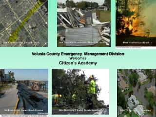 Volusia County Emergency  Management Division Welcomes  Citizen's Academy