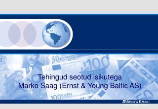 Tehingud seotud isikutega Marko Saag (Ernst & Young Baltic AS)